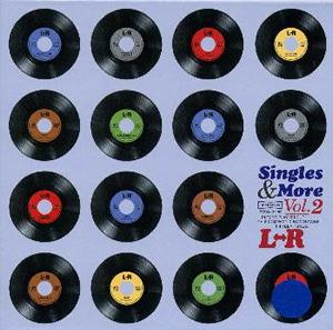 L⇔R / Singles&More Vol.2 [紙ジャケット仕様] [廃盤]