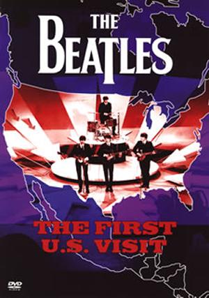 ザ・ビートルズ/ザ・ファースト U.S.ヴィジット [DVD]