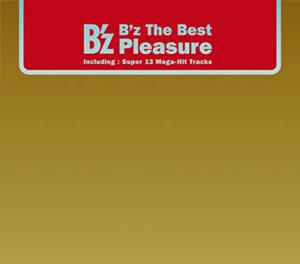 """B'z / B'z The Best """"Pleasure"""""""