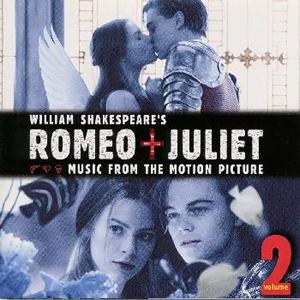 「ロミオ+ジュリエット」オリジナル・サウンドトラ... 「ロミオ+ジュリエット」オリジナル・サウ