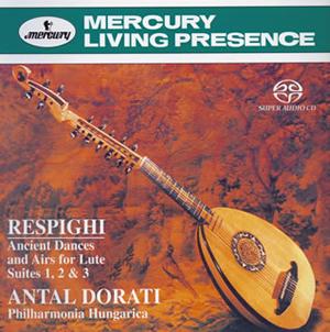 レスピーギ:リュートのための古風な舞曲とアリア組曲第1〜3番 ドラティ / フィルハーモニア・フンガリカ