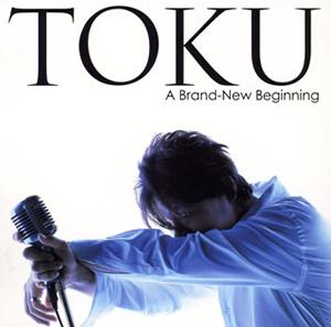 TOKU / ア・ブランニュー・ビギニング [SA-CDハイブリッド]