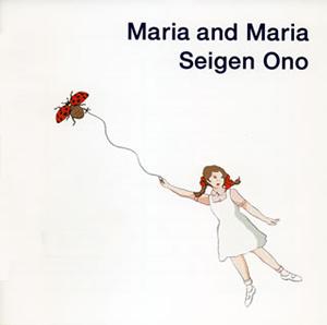 オノ セイゲン / マリア・アンド・マリア [SA-CDハイブリッド]
