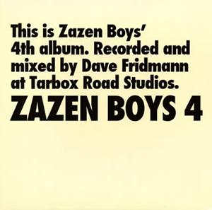 ZAZEN BOYS / ZAZEN BOYS 4 [紙ジャケット仕様]