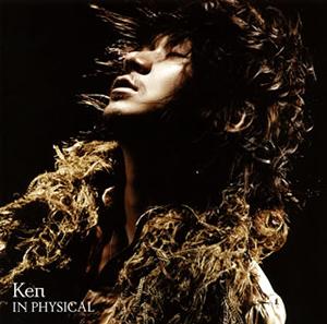 Ken / イン フィジカル [CD+DVD]