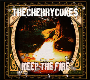 THE CHERRY COKE$ / KEEP THE FIRE [デジパック仕様]