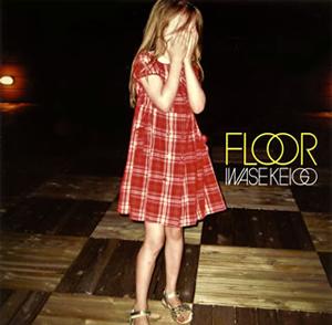 岩瀬敬吾 / FLOOR