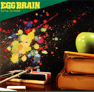 EGG BRAIN - So Far,So Good [CD]