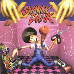 SWANKY DANK / SWANKY DANK