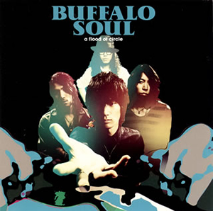 a flood of circle / BUFFALO SOUL