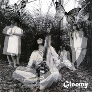 毛皮のマリーズ / Gloomy
