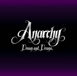 Anarchy - Dream and Drama [CD]