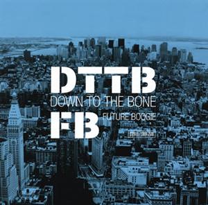 英国が世界に誇るキング・オブ・ジャズ・ファンク、DOWN TO THE BONEのニュー・アルバムが登場!