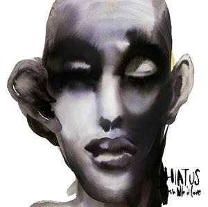 the HIATUS / Trash We'd Love