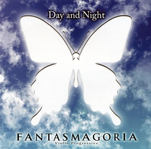 Fantasmagoria / Day and Night