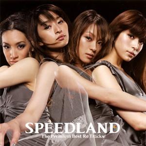 SPEED / SPEEDLAND The Premium Best Re Tracks
