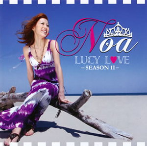 Noa - LUCY L〓[ハート]VE-SEASON 2- [CD]