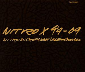 NITRO MICROPHONE UNDERGROUND / NITRO X 99-09 [2CD+DVD] [HQCD]