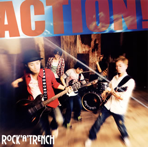 ロッカトレンチ / ACTION!
