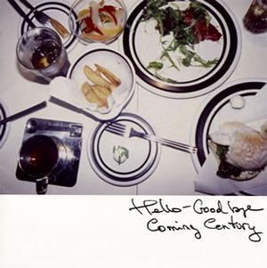 Coming Century / Hello-Goodbye