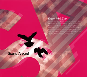 Sound Around / Every With You [デジパック仕様]