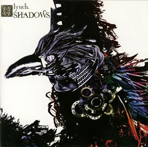lynch. / SHADOWS [CD+DVD] [限定][廃盤]