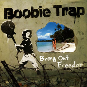 Boobie Trap / Bring Out Freedom