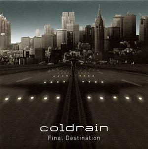 coldrain / Final Destination