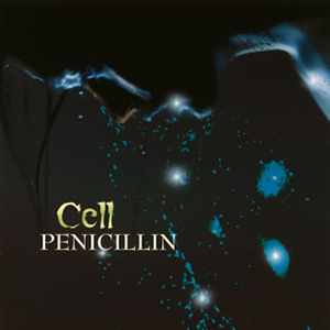 PENICILLIN / Cell [CD+DVD] [限定]
