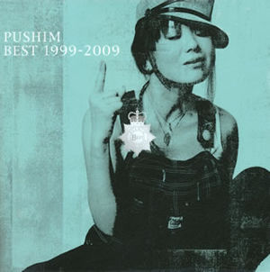 PUSHIM / BEST 1999-2009 - CDJournal