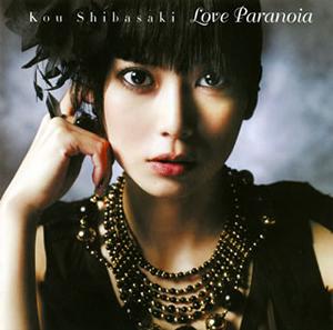 柴咲コウ / Love Paranoia - CDJournal