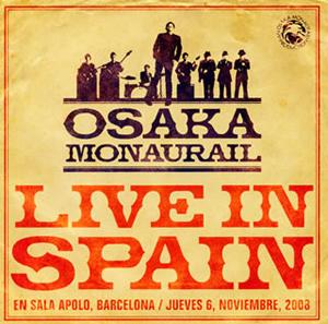 オーサカ=モノレール / ライヴ・イン・スペイン [CD+DVD]
