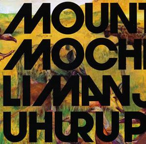 MOUNTAIN MOCHA KILIMANJARO / UHURU PEAK [紙ジャケット仕様]