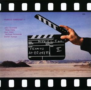 フランコ・アンブロゼッティ / ムービーズ・トゥー [紙ジャケット仕様] [SHM-CD] [限定]