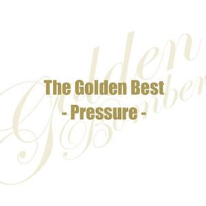 ゴールデンボンバー / ザ・ゴールデンベスト-Pressure- [限定]