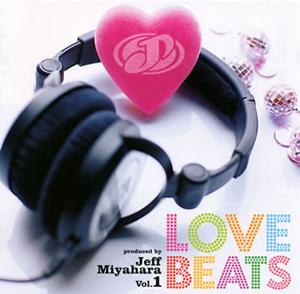 LOVE BEATS produced by Jeff Miyahara Vol.1