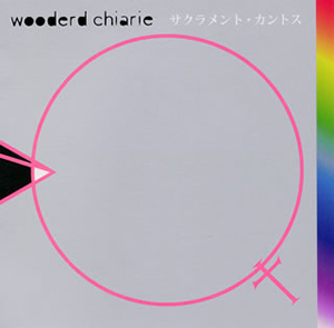 wooderd chiarie / サクラメント・カントス