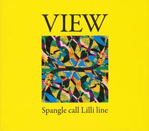Spangle call Lilli line / VIEW [デジパック仕様]