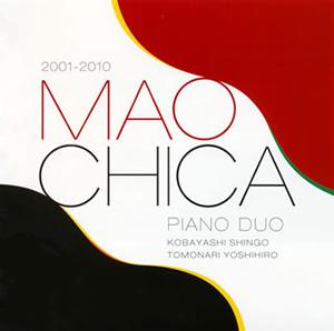 MAOCHICA / MAOCHICA 2001-2010 [CD+DVD]