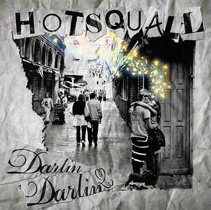 HOTSQUALL / Darlin' Darlin'