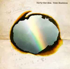 Dirty Old Men / Time Machine