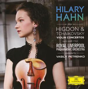 チャイコフスキー&ヒグドン:ヴァイオリン協奏曲 ハーン(VN) ペトレンコ / ロイヤル・リヴァプールpo.