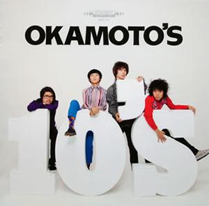 OKAMOTO'S / 10'S