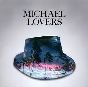 MICHAEL LOVERS