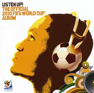 リッスン・アップ!2010 FIFAワールドカップTM南アフリカ大会公式アルバム