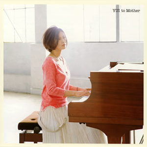 YUI / to Mother
