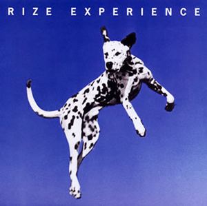 RIZE / EXPERIENCE
