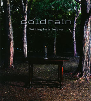 coldrain / Nothing lasts forever