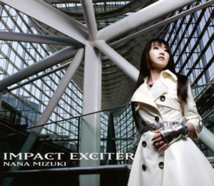 水樹奈々 / IMPACT EXCITER