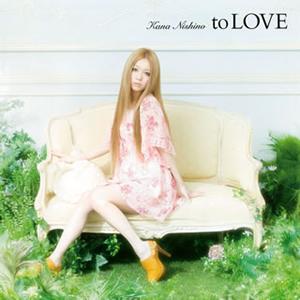 西野カナ / to LOVE